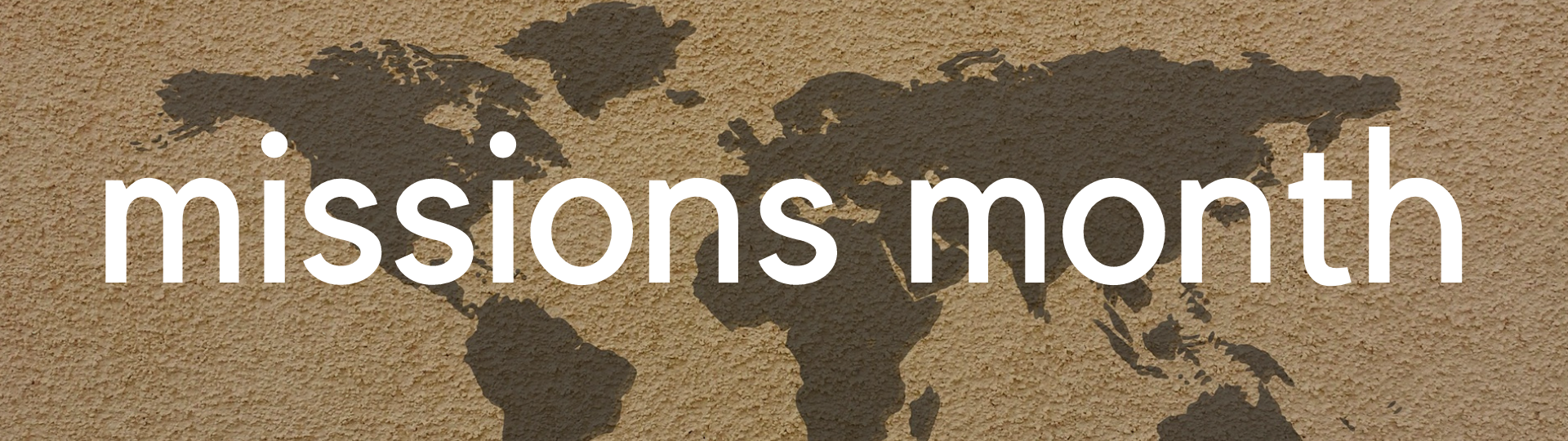 Missions Month Sermon Series 2018 - Header Simple